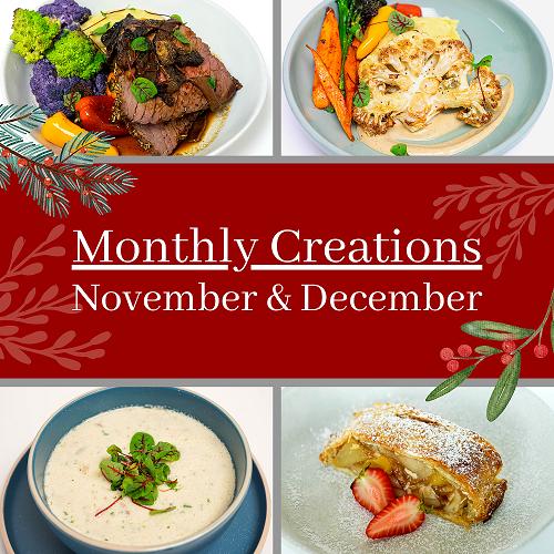 November & December Monthly Creations
