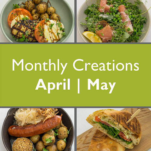 April & May Monthly Creations